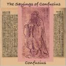 Sayings of Confucius, Confucius