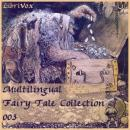 Multilingual Fairy Tale Collection 003, Various Authors