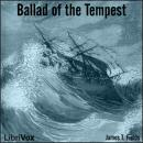 Ballad of the Tempest, James Thomas Fields