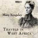Travels in West Africa, Mary H. Kingsley