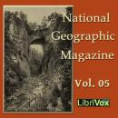 National Geographic Magazine Vol. 05, Various Authors