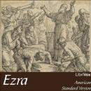 Bible (ASV) 15: Ezra, American Standard Version