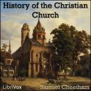 History of the Christian Church During the First Six Centuries, Samuel Cheetham