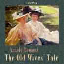 Old Wives' Tale, Arnold Bennett