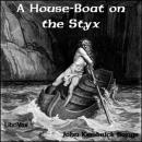 House-Boat on the Styx, John Kendrick Bangs