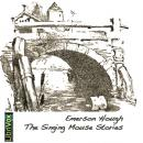 Singing Mouse Stories, Emerson Hough
