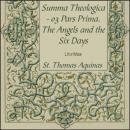 Summa Theologica - 03 Pars Prima, Angels and the Six Days, Saint Thomas Aquinas