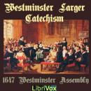 Westminster Larger Catechism, Various Contributors