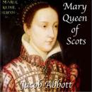 Mary Queen of Scots, Jacob Abbott