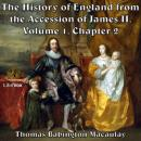 History of England, from the Accession of James II - (Volume 1, Chapter 02), Thomas Babington Macaulay