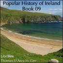 Popular History of Ireland, Book 09, Thomas D'Arcy Mcgee