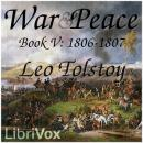 War and Peace, Book 05: 1806-1807, Leo Tolstoy