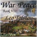 War and Peace, Book 07: 1810-1811, Leo Tolstoy