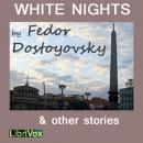 White Nights & Other Stories, Fyodor Dostoyevsky