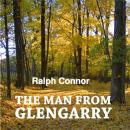 Man from Glengarry, Ralph Connor