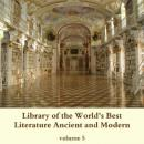 Library of the World's Best Literature, Ancient and Modern, volume 5, Various Authors