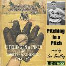Pitching in a Pinch, Christy Mathewson