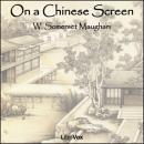 On a Chinese Screen, W. Somerset Maugham