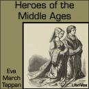 Heroes of the Middle Ages, Eva March Tappan