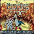Marvelous Land of Oz (Version 2) (Dramatic Reading), L. Frank Baum
