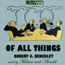 Of All Things, Robert C. Benchley