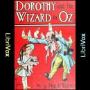 Dorothy and the Wizard in Oz (Version 2), L. Frank Baum