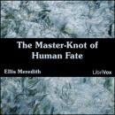 Master-Knot of Human Fate, Ellis Meredith