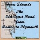 Old Coast Road From Boston to Plymouth, Agnes Edwards