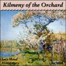 Kilmeny of the Orchard, Lucy Maud Montgomery