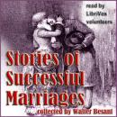 Stories of Successful Marriages, Walter Besant