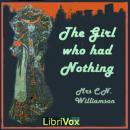 Girl Who Had Nothing, Alice Muriel Williamson
