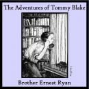 Adventures of Tommy Blake, Brother Ernest Ryan