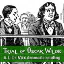 Trial of Oscar Wilde (Dramatic Reading), Anonymous