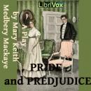 Pride and Prejudice: A Play, Jane Austen