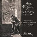 Jean Valjean; or, The Shadow of the Law, Harry Clifford Fulton