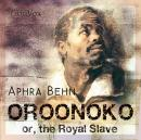 Oroonoko, or The Royal Slave, Aphra Behn
