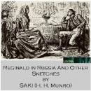 Reginald in Russia and Other Sketches, Saki