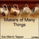 Makers of Many Things, Eva March Tappan