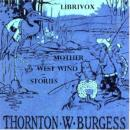 Mother West Wind How Stories, Thornton W. Burgess
