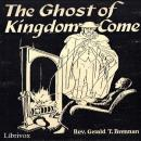 The Ghost of Kingdom Come