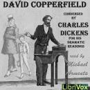 David Copperfield - Condensed by the Author for his Dramatic Readings in America, Charles Dickens