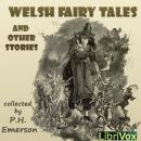 Welsh Fairy Tales and Other Stories, P. H. Emerson