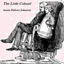 Little Colonel, Annie Fellows Johnston