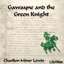 Gawayne and the Green Knight, Charlton Miner Lewis