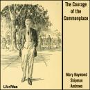 Courage of the Commonplace, Mary Raymond Shipman Andrews