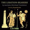 Libation-Bearers (Morshead Translation), Aeschylus
