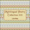 Multilingual Poetry Collection 010, Various Authors