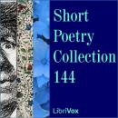 Short Poetry Collection 144, Various Authors