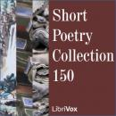 Short Poetry Collection 150, Various Authors