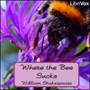 Where the Bee Sucks, William Shakespeare